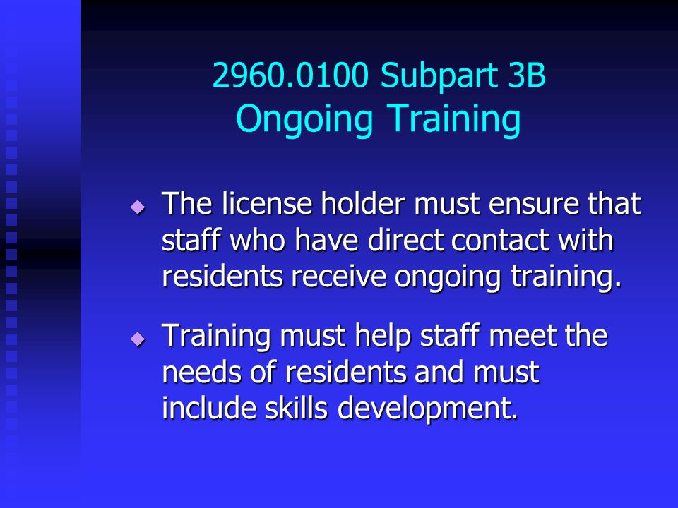 2960.0100 Subpart 3B Ongoing Training