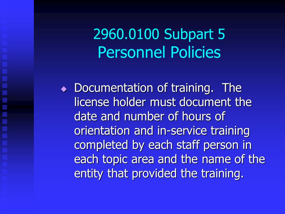 2960.0100 Subpart 5 Personnel Policies