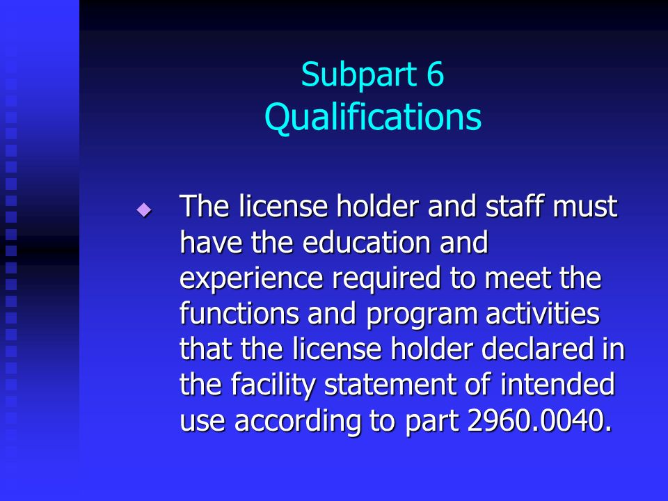 Subpart 6 Qualifications