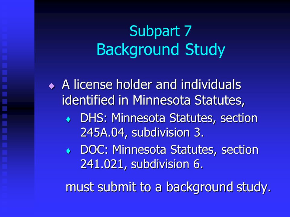 Subpart 7 Background Study