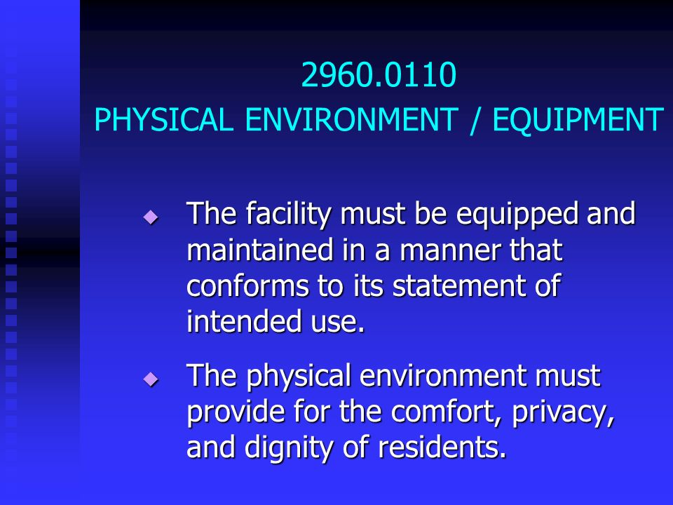 2960.0110 PHYSICAL ENVIRONMENT / EQUIPMENT