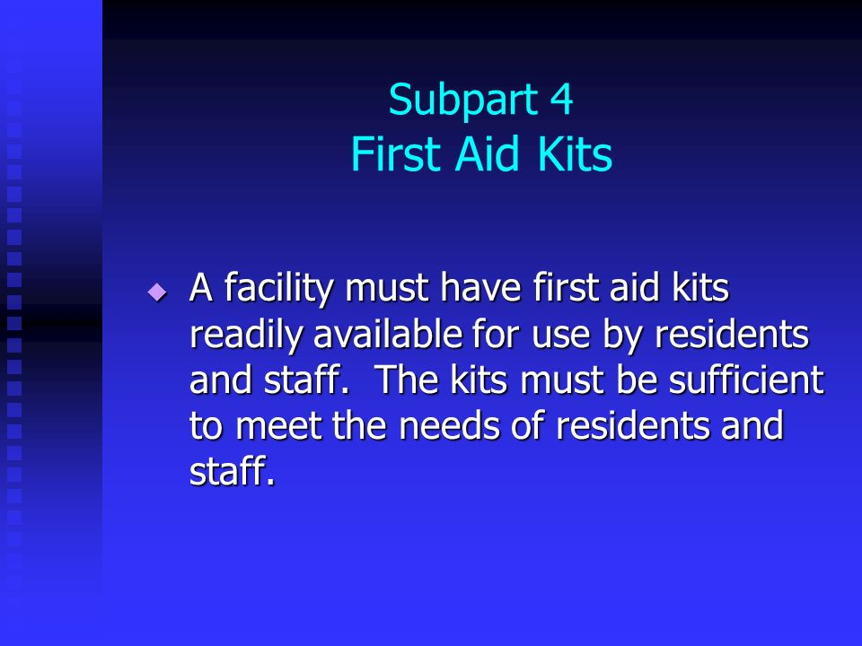 Subpart 4 First Aid Kits