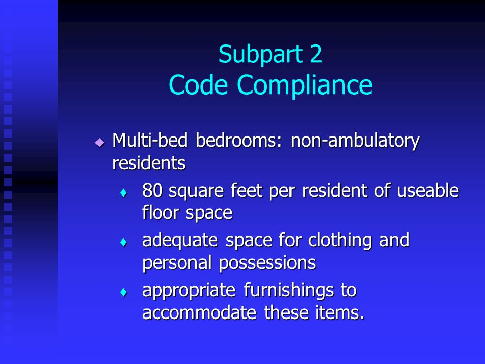 Subpart 2 Code Compliance