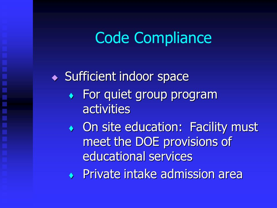 Code Compliance Sufficient indoor space
