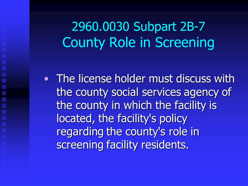 2960.0030 Subpart 2B-7 County Role in Screening