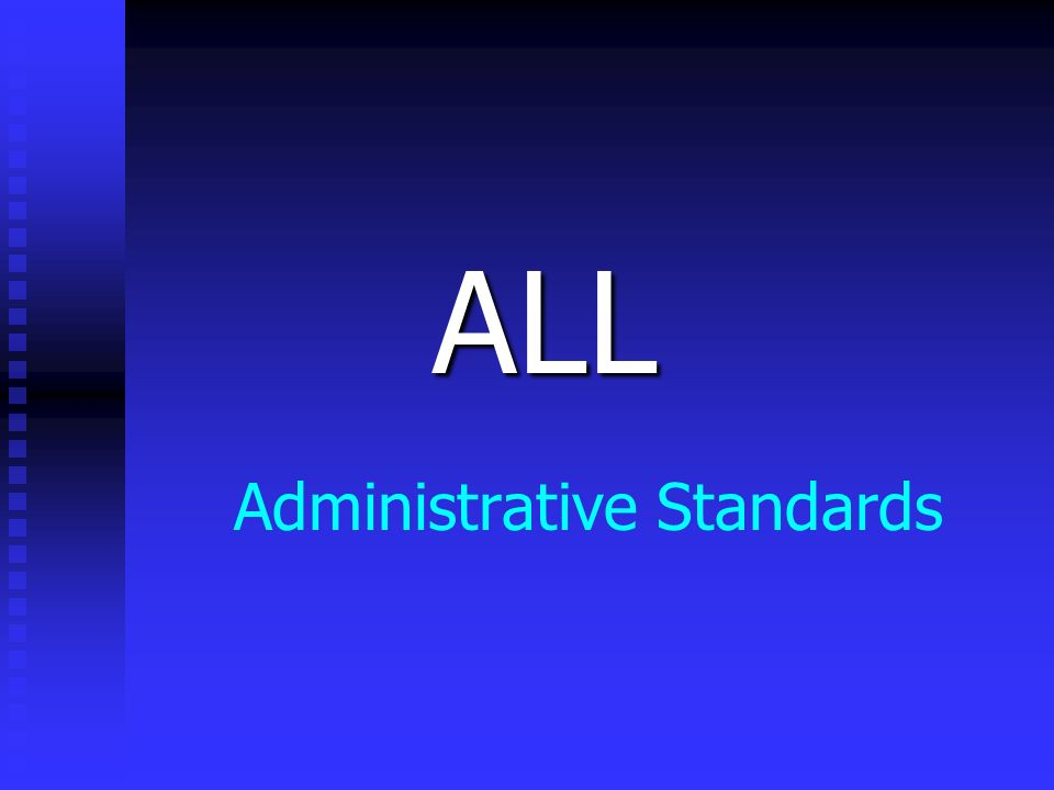 Administrative Standards