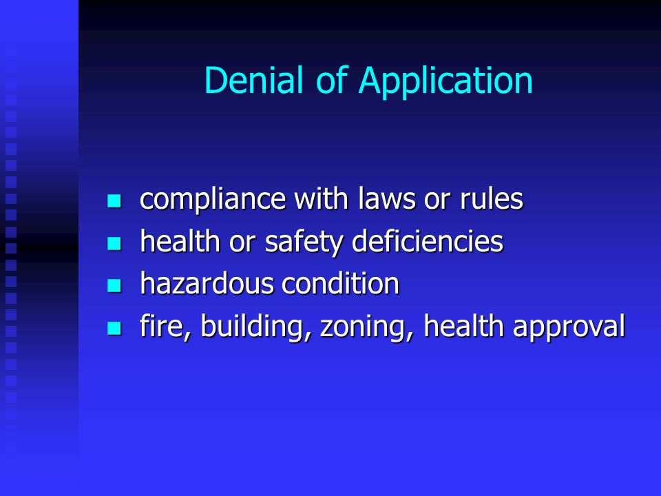 Denial of Application compliance with laws or rules