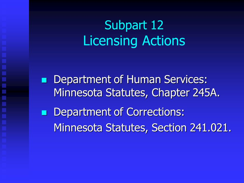 Subpart 12 Licensing Actions