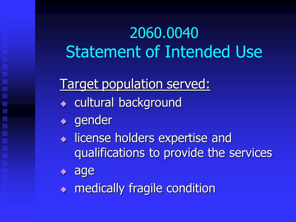 2060.0040 Statement of Intended Use
