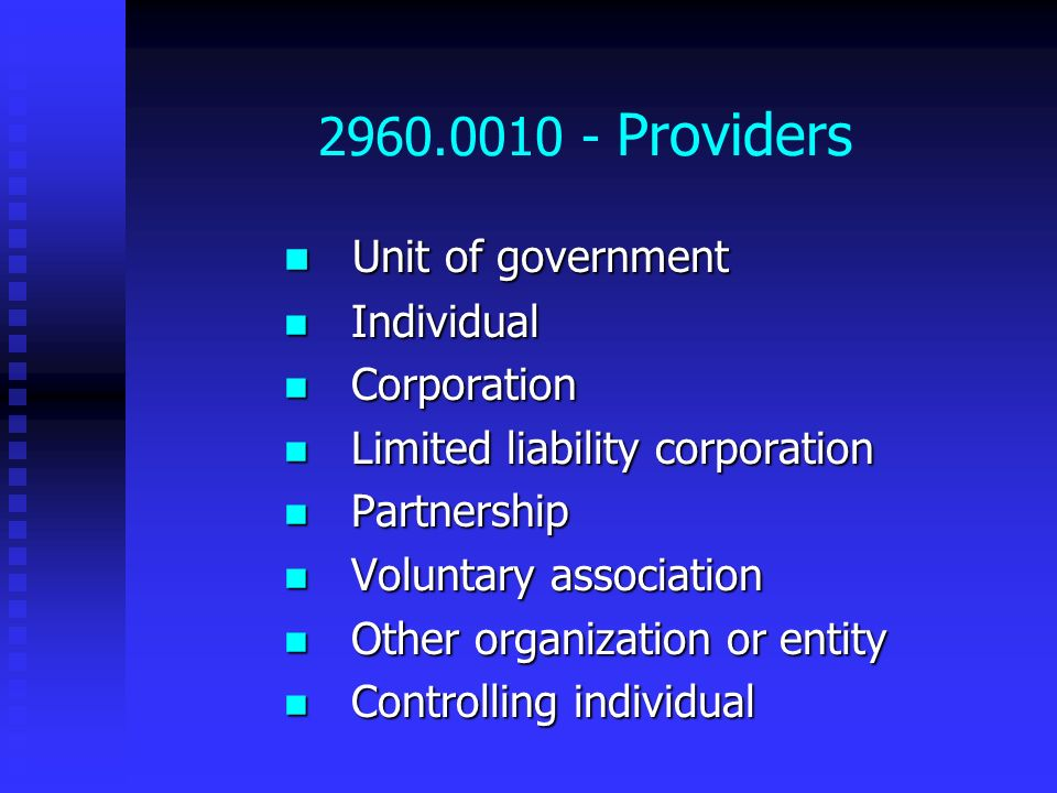 2960.0010 - Providers Unit of government Individual Corporation