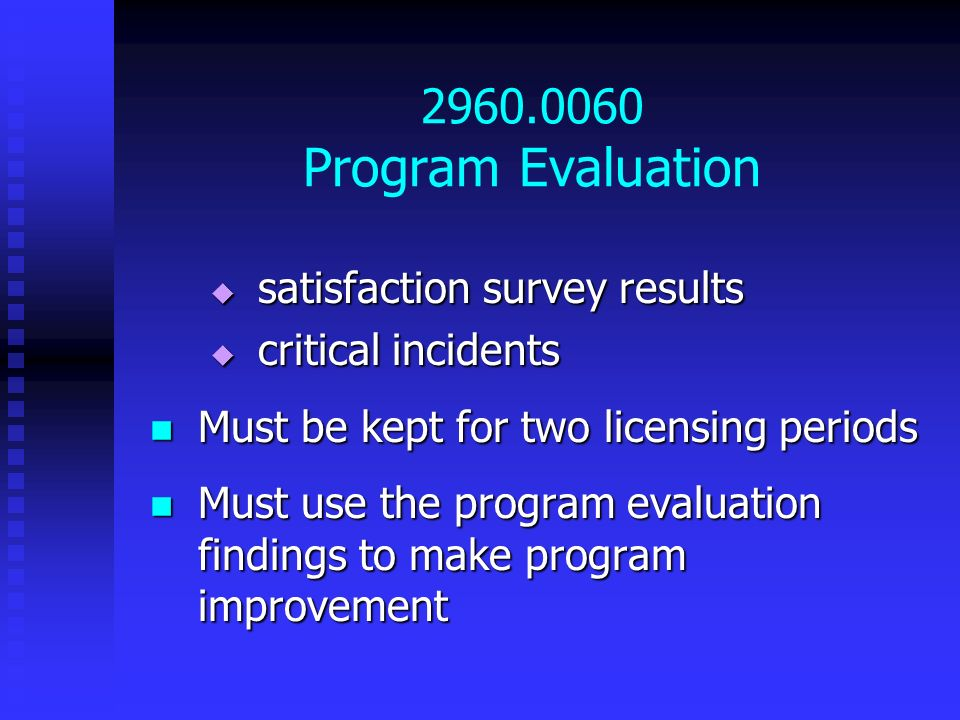 2960.0060 Program Evaluation satisfaction survey results