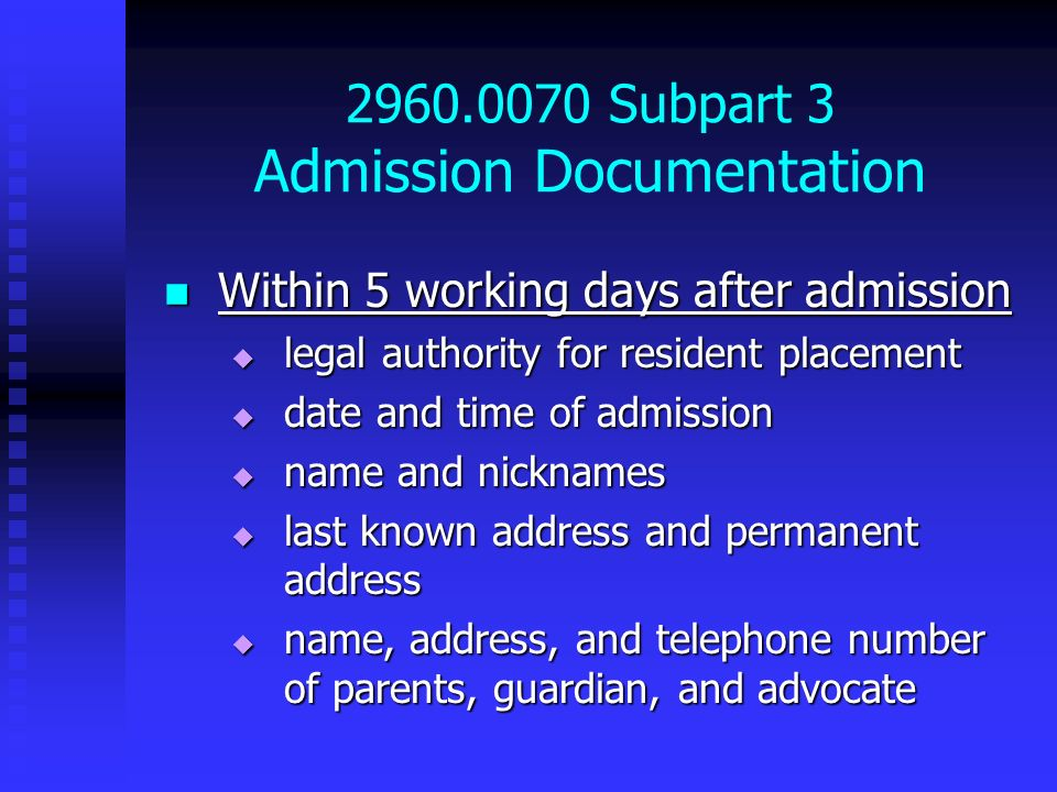 2960.0070 Subpart 3 Admission Documentation