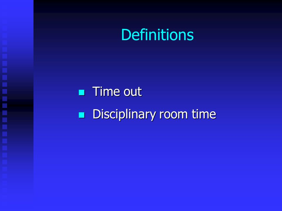Time out Disciplinary room time