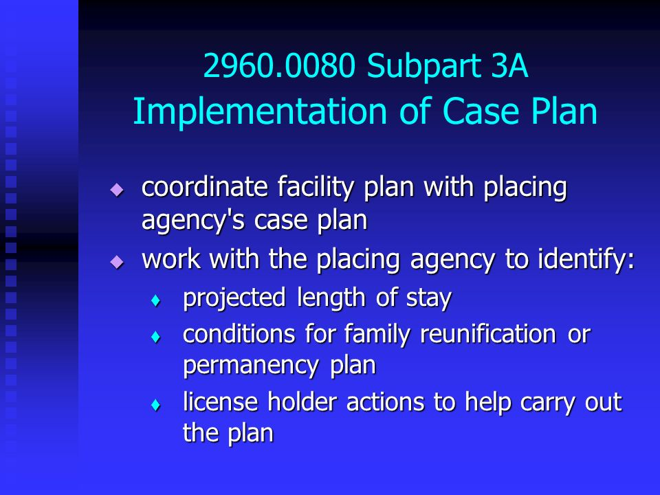 2960.0080 Subpart 3A Implementation of Case Plan