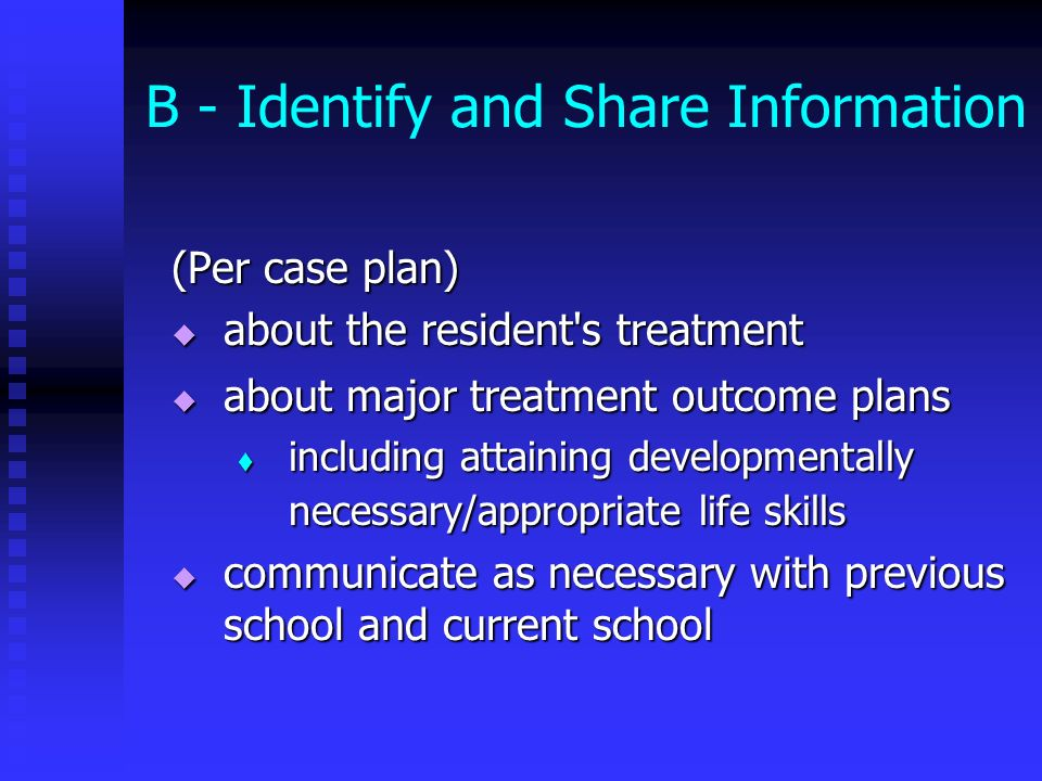 B - Identify and Share Information