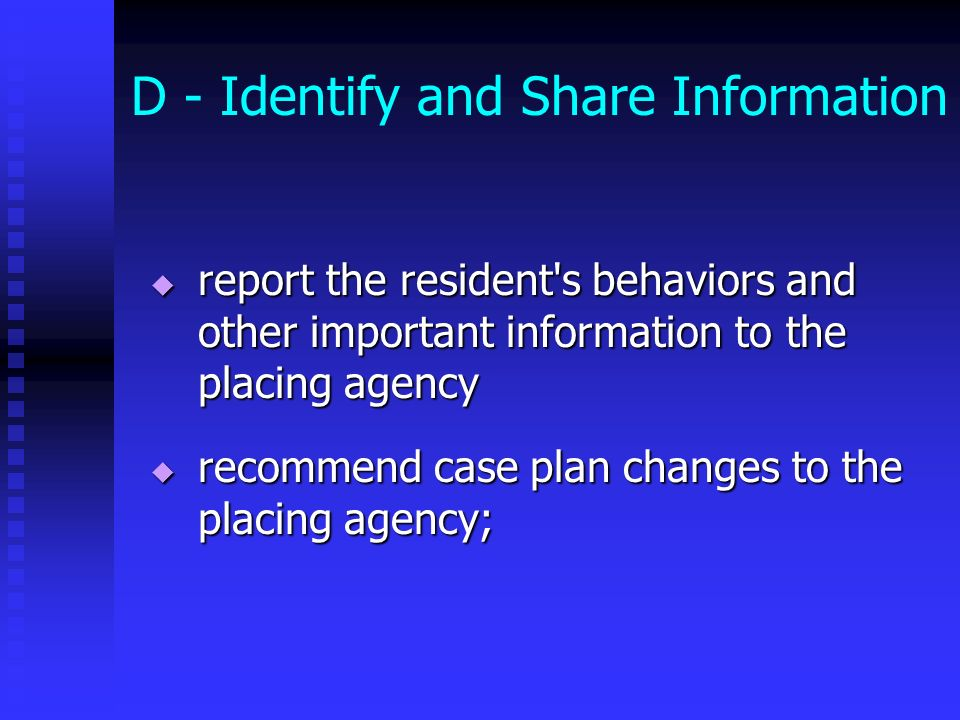 D - Identify and Share Information