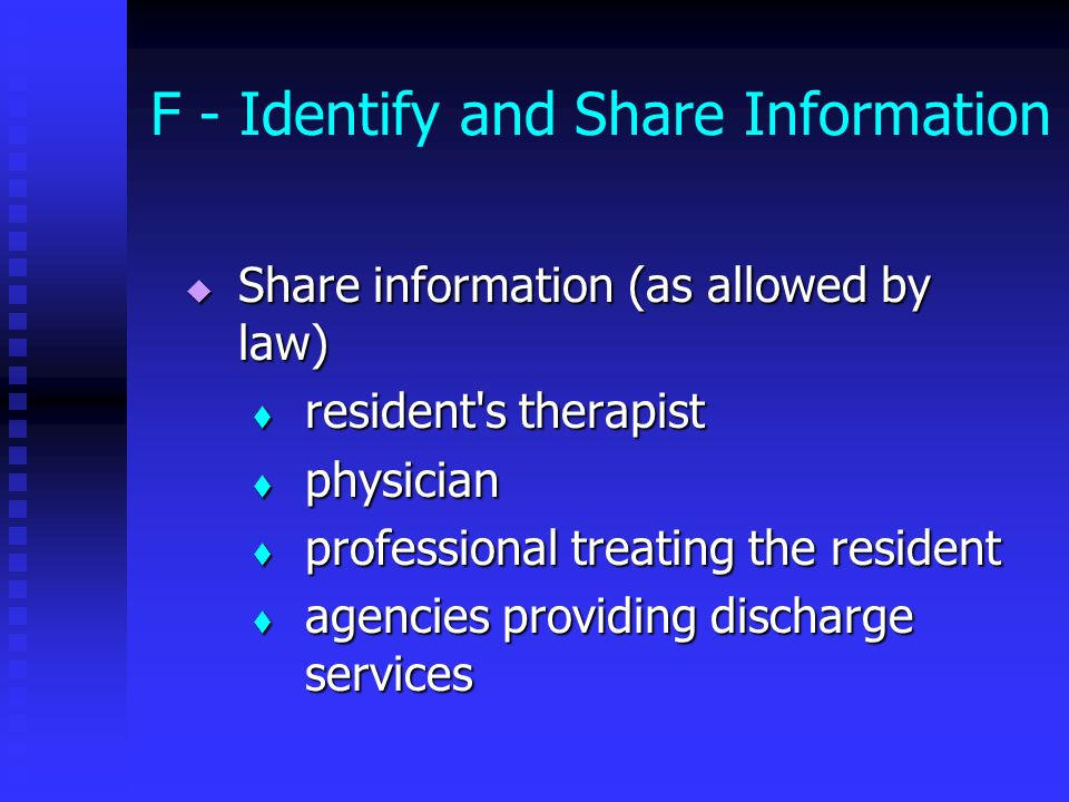 F - Identify and Share Information
