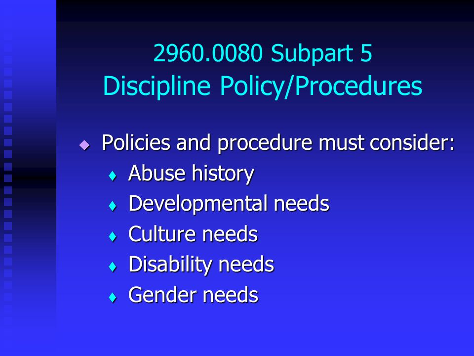 2960.0080 Subpart 5 Discipline Policy/Procedures