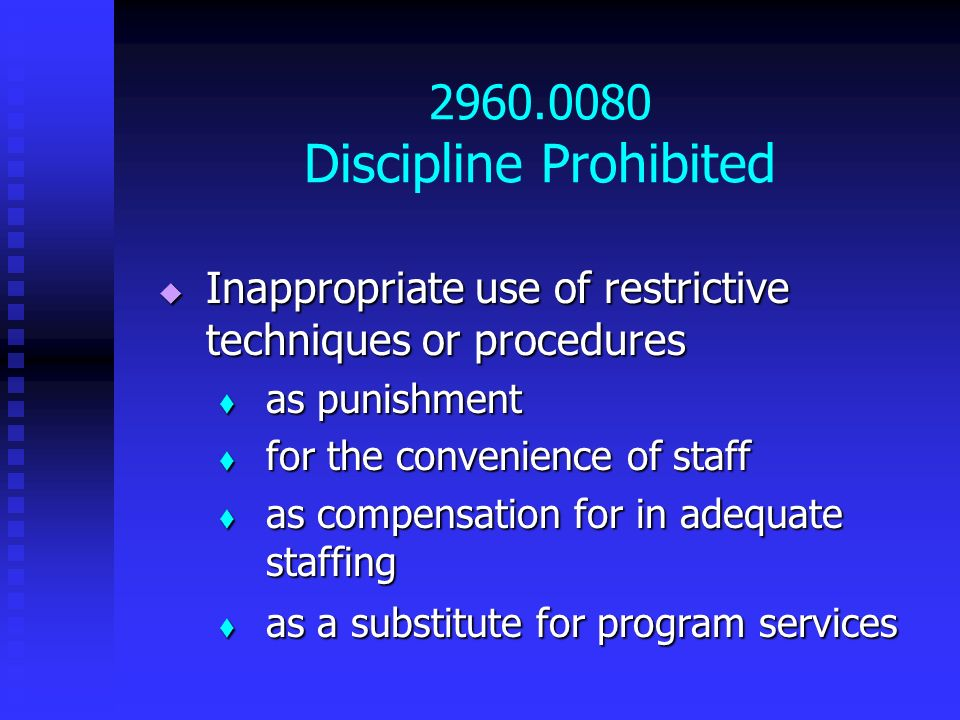 2960.0080 Discipline Prohibited