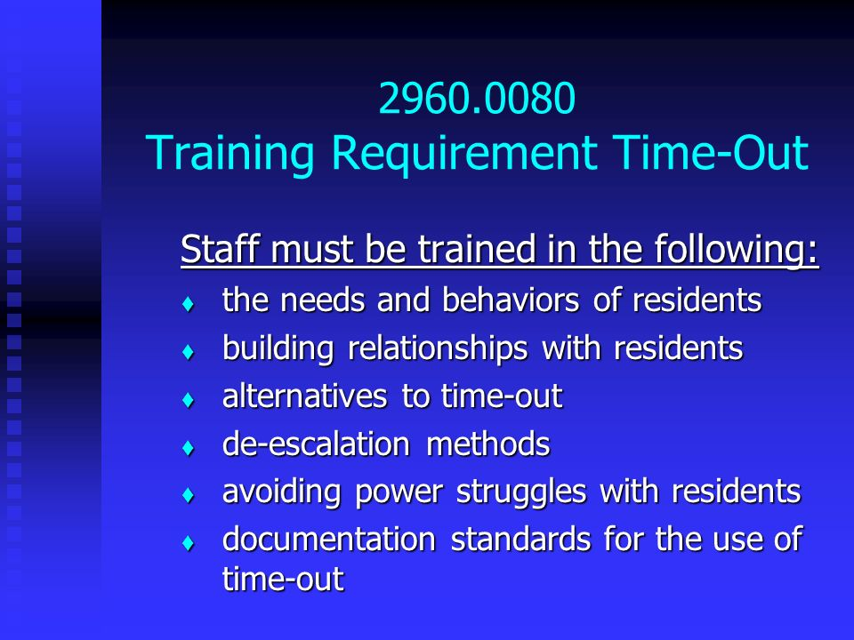 2960.0080 Training Requirement Time-Out