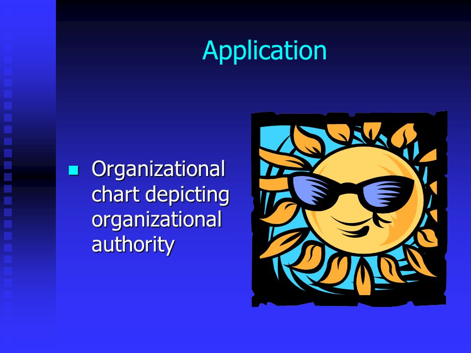 Application Organizational chart depicting organizational authority