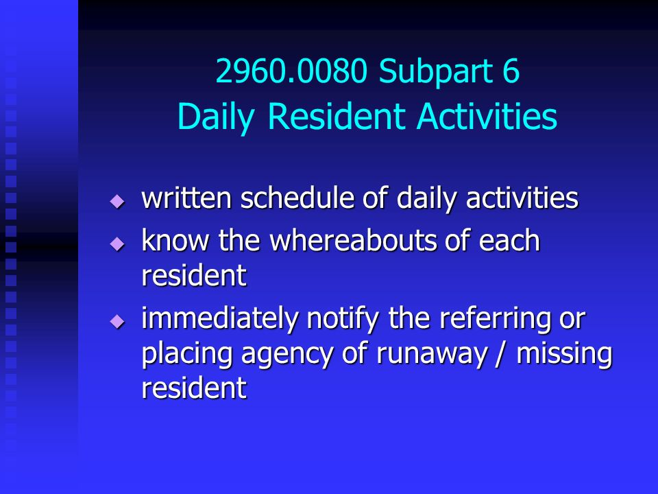 2960.0080 Subpart 6 Daily Resident Activities