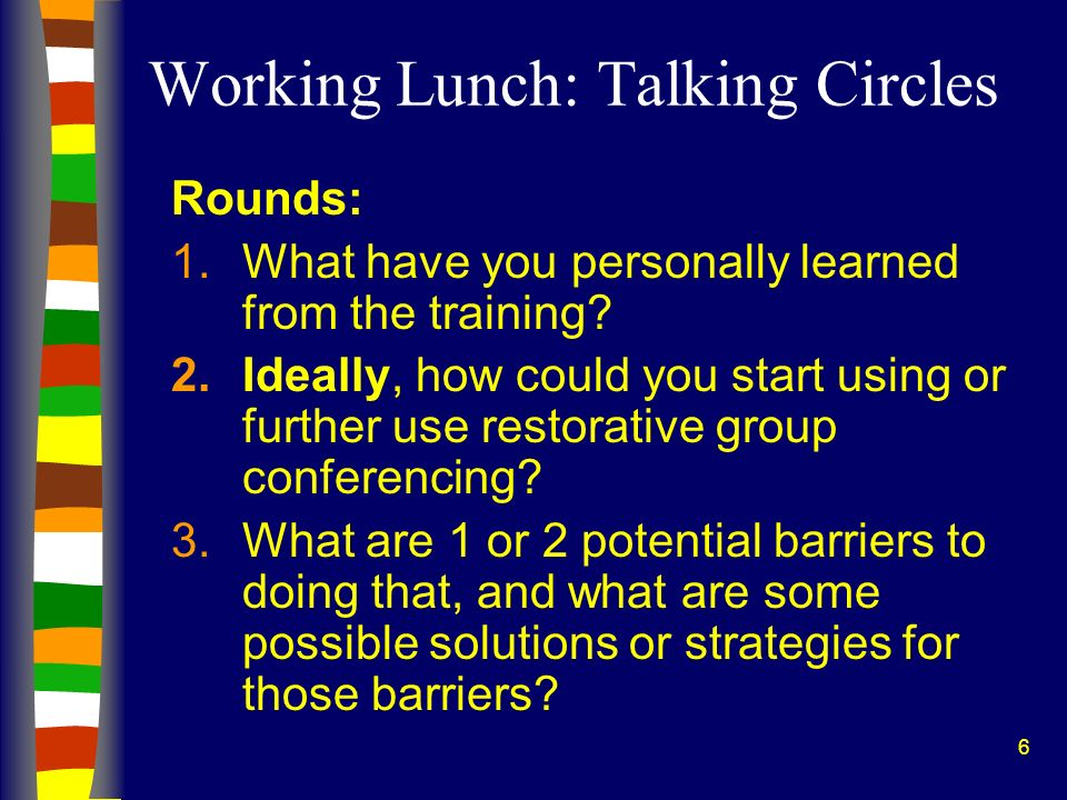 Working Lunch: Talking Circles