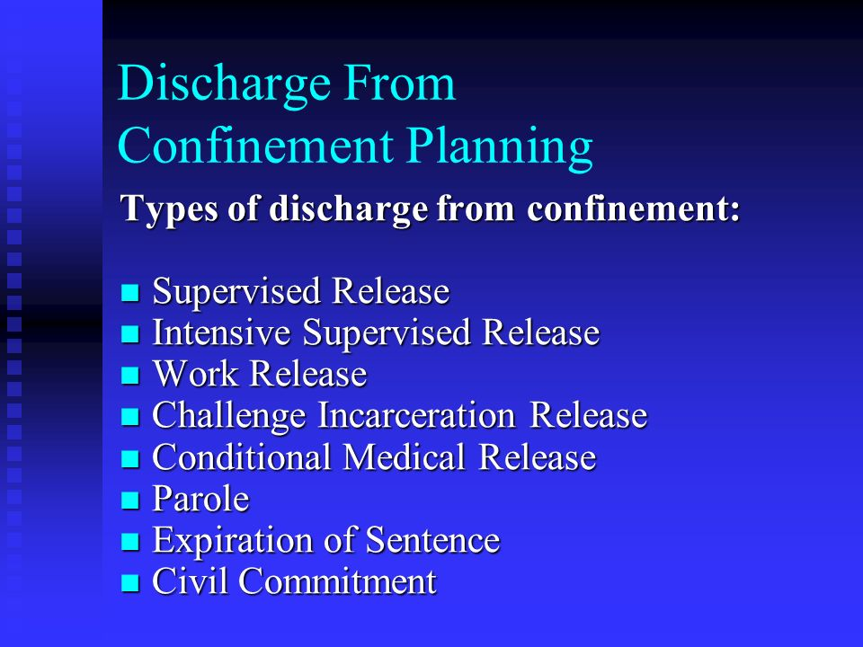 Discharge From Confinement Planning