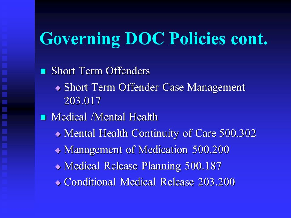 Governing DOC Policies cont.