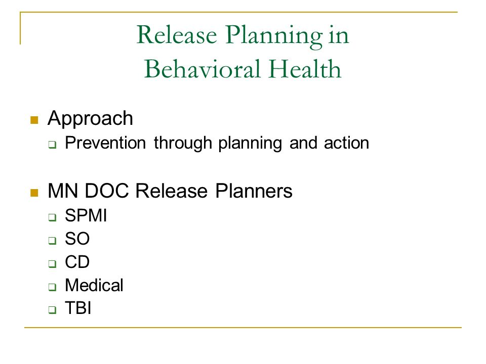 Release Planning in Behavioral Health