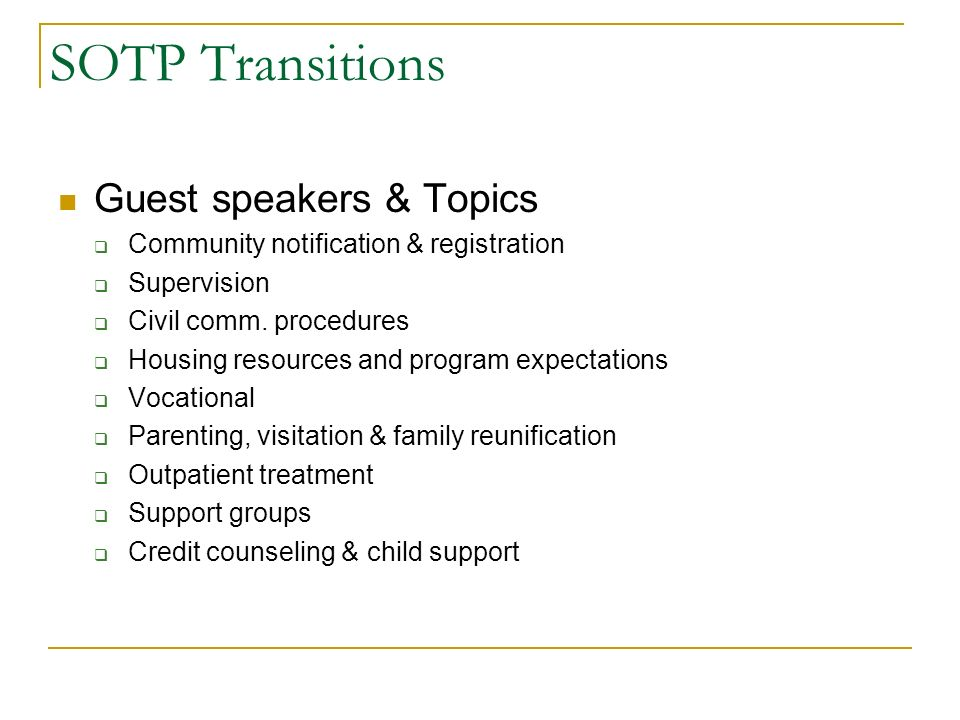 SOTP Transitions Guest speakers & Topics