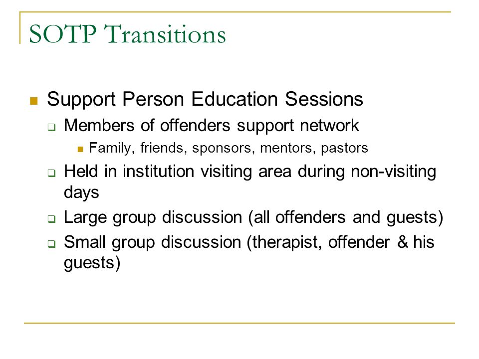 SOTP Transitions Support Person Education Sessions