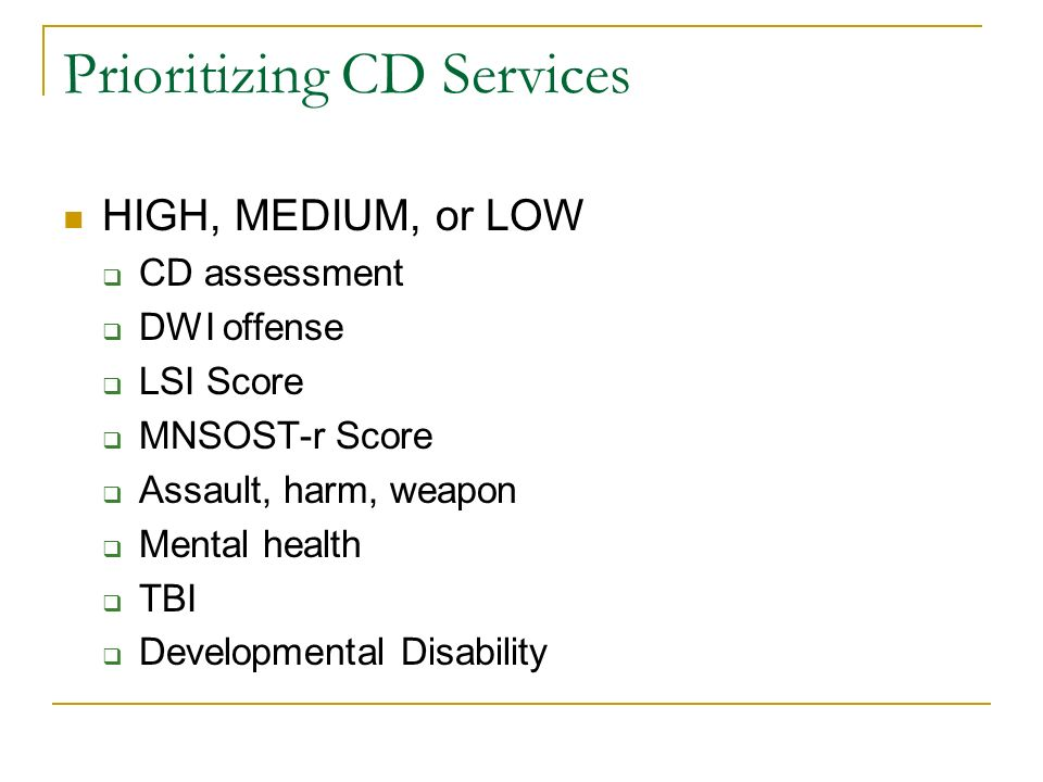 Prioritizing CD Services