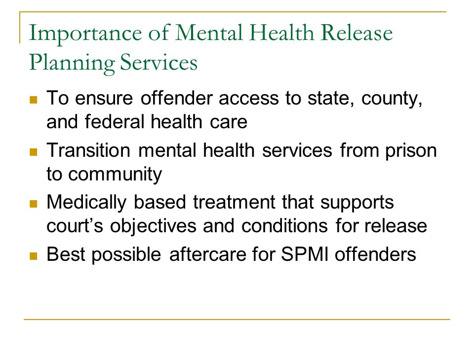 Importance of Mental Health Release Planning Services