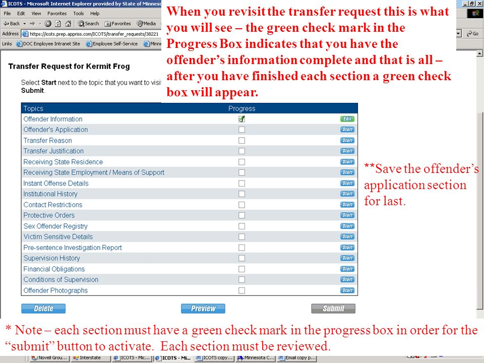 When you revisit the transfer request this is what you will see – the green check mark in the Progress Box indicates that you have the offender's information complete and that is all – after you have finished each section a green check box will appear.