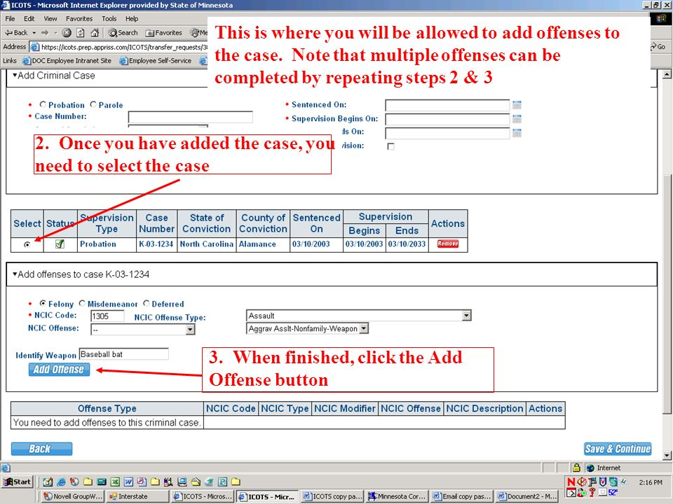 This is where you will be allowed to add offenses to the case