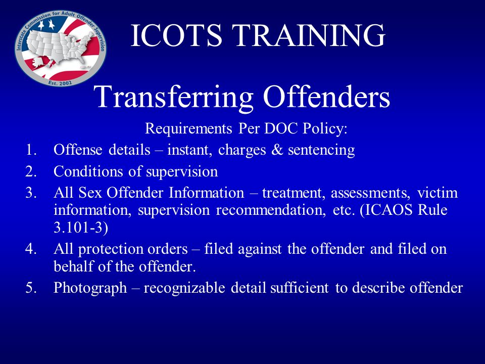 Transferring Offenders