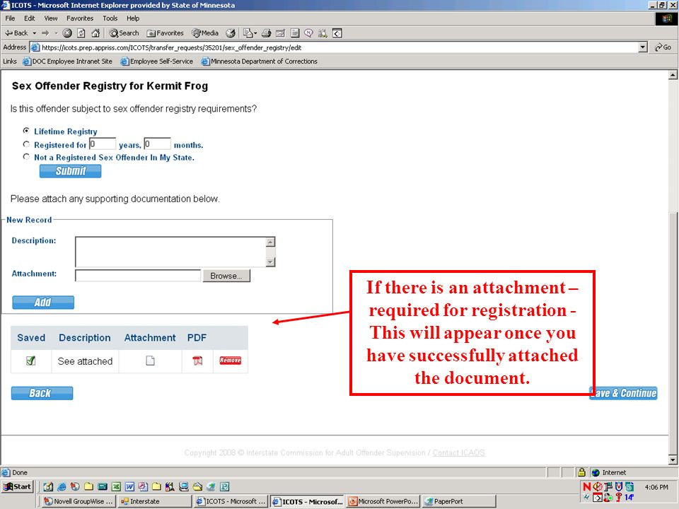 If there is an attachment – required for registration - This will appear once you have successfully attached the document.