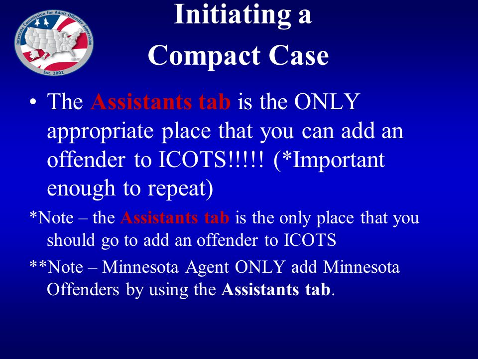 Initiating a Compact Case