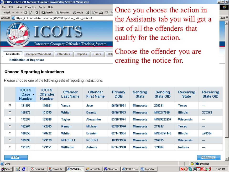 Once you choose the action in the Assistants tab you will get a list of all the offenders that qualify for the action.