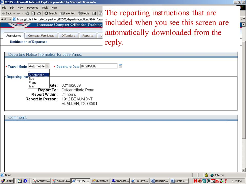 The reporting instructions that are included when you see this screen are automatically downloaded from the reply.