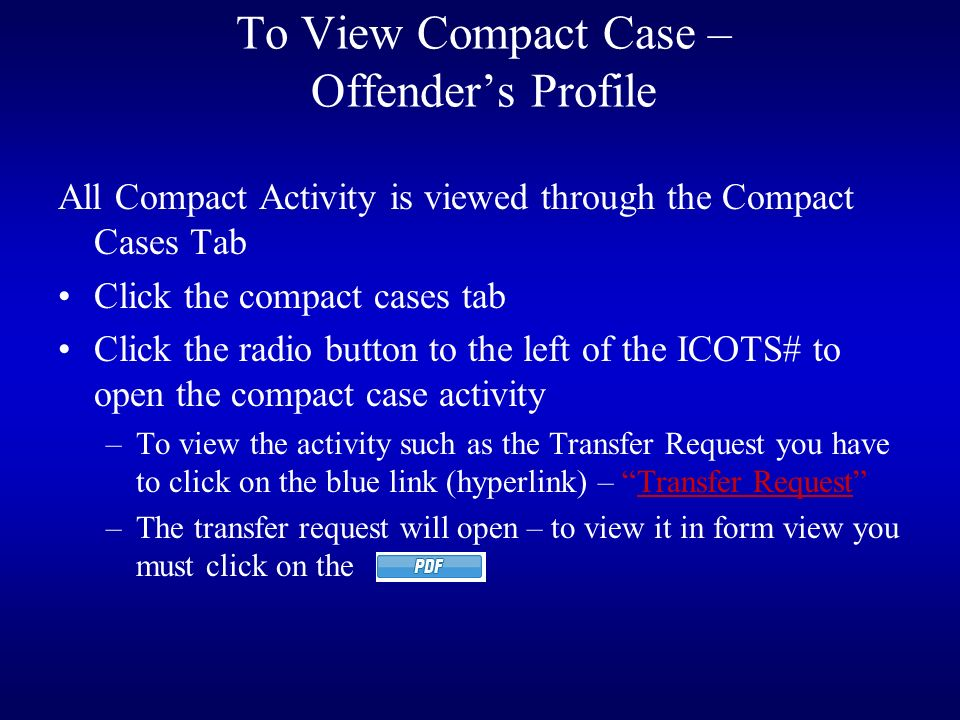 To View Compact Case – Offender's Profile