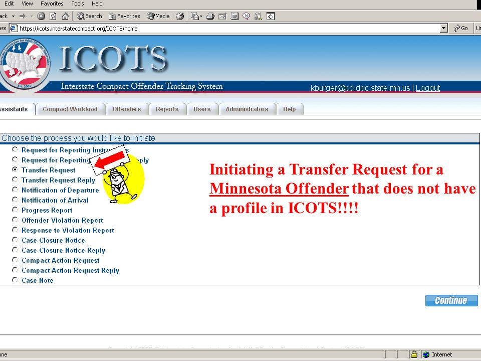Initiating a Transfer Request for a Minnesota Offender that does not have a profile in ICOTS!!!!