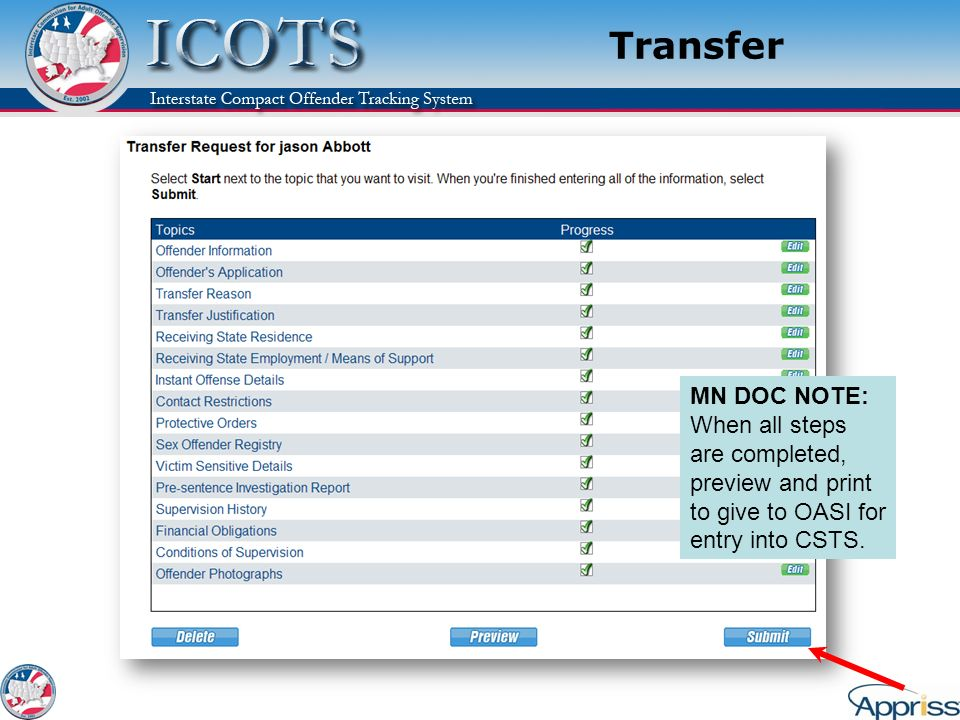Transfer MN DOC NOTE: When all steps are completed, preview and print to give to OASI for entry into CSTS.