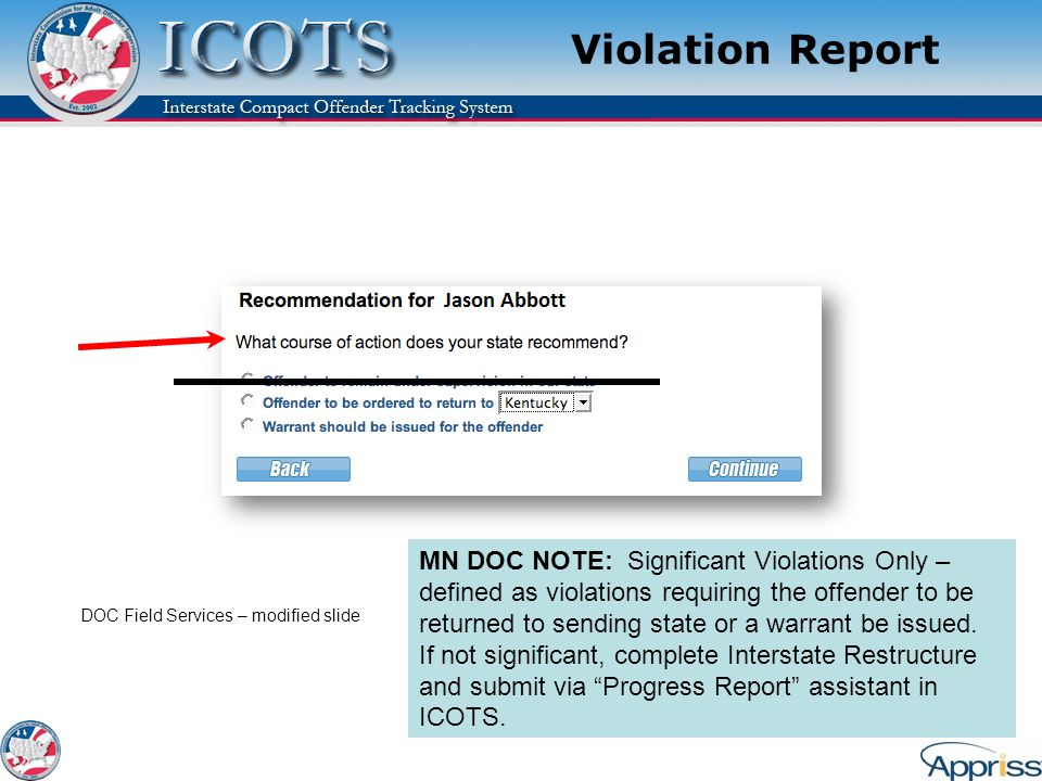 Violation Report Explain: A recommendation concerning the violation is required prior to submitting the violation report.