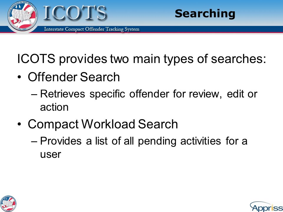 ICOTS provides two main types of searches: Offender Search