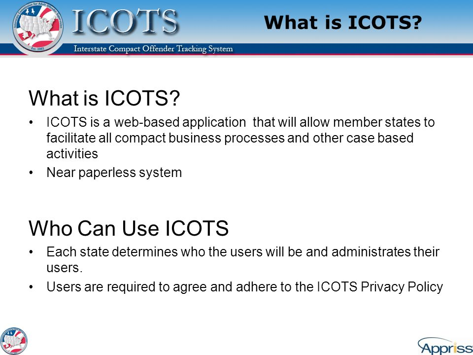 What is ICOTS Who Can Use ICOTS What is ICOTS