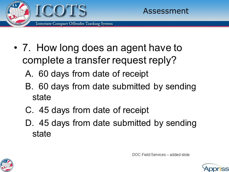 7. How long does an agent have to complete a transfer request reply