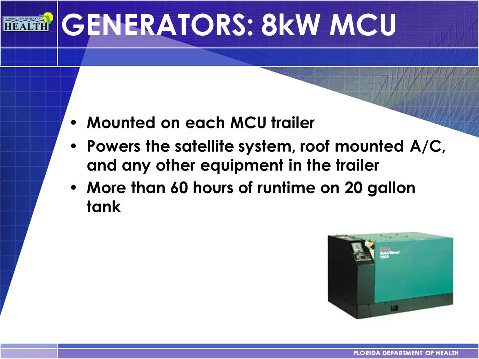 GENERATORS: 8kW MCU Mounted on each MCU trailer