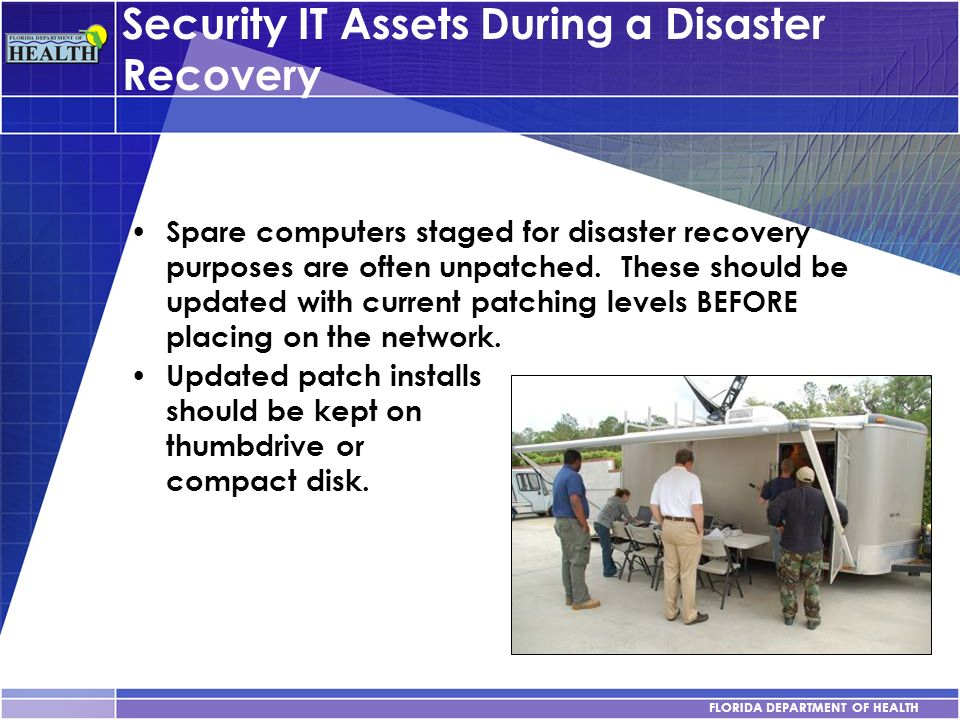 Security IT Assets During a Disaster Recovery